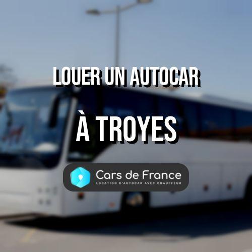 louer un autocar à Troyes