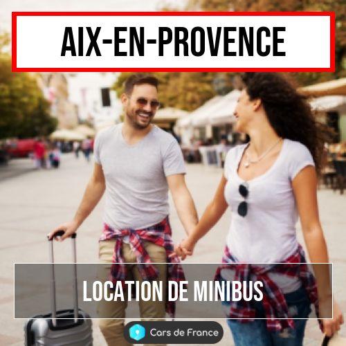 location de minibus à Aix-en-Provence