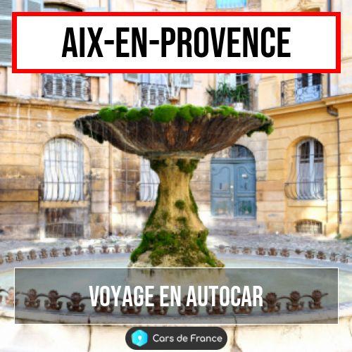 voyage en autocar à Aix-en-Provence